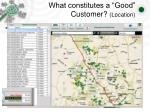 what constitutes a good customer location