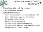 what constitutes a good customer3