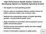 high performance health system criteria for developing options to stabilize spending growth