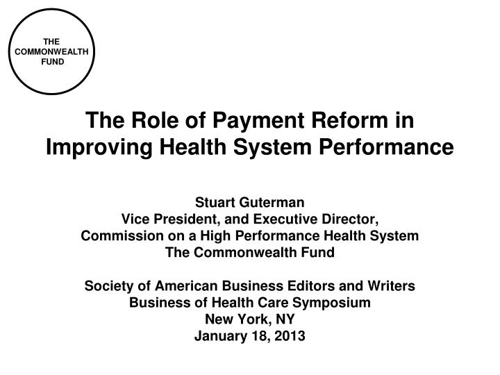 the role of payment reform in improving health system performance n.