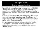 can t get over lost manufacturing