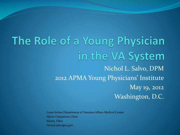the role of a young physician in the va system n.