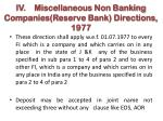 iv miscellaneous non banking companies reserve bank directions 1977