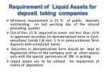 requirement of liquid assets for deposit taking companies