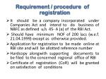 requirement procedure of registration