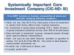 systemically important core investment company cic nd si