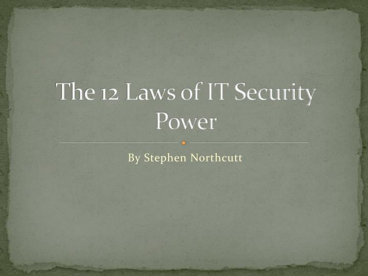 the 12 laws of it security power n.