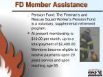 fd member assistance