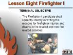 lesson eight firefighter i