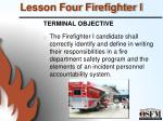 lesson four firefighter i