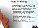 safe training