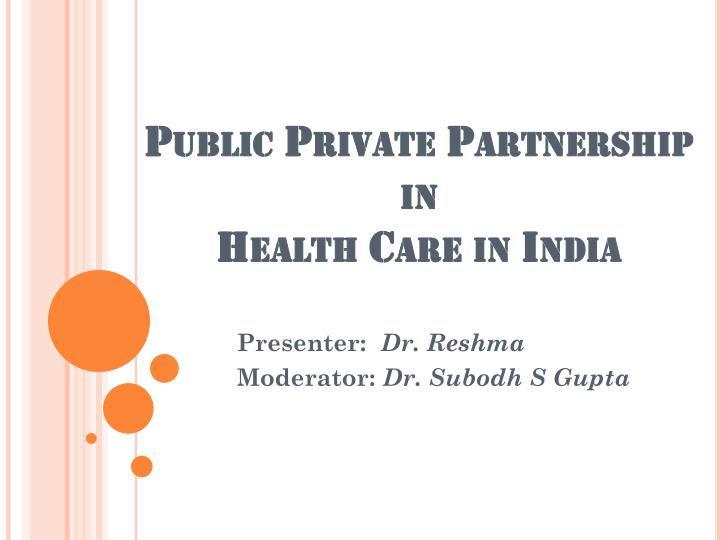 public private partnership in health care in india n.