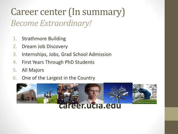 Career center (In summary)
