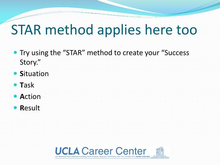 STAR method applies here too