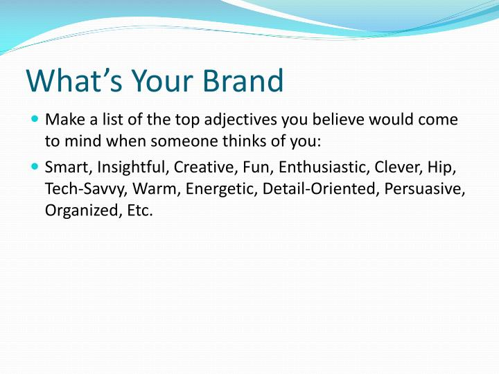 What's Your Brand