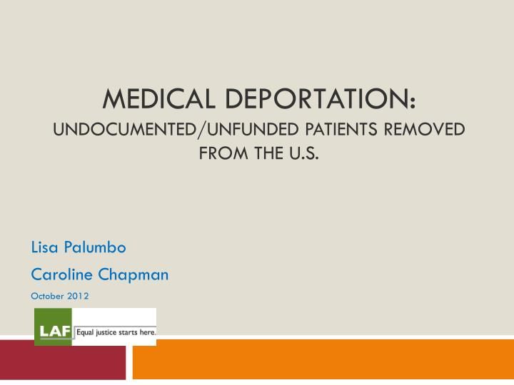 medical deportation undocumented unfunded patients removed from the u s n.