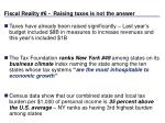 fiscal reality 6 raising taxes is not the answer