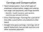 earnings and compensation