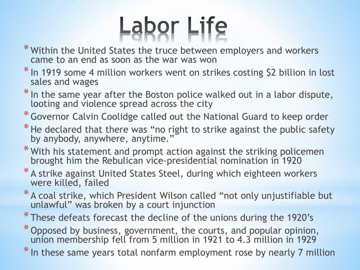 Within the United States the truce between employers and workers came to an end as soon as the war was won