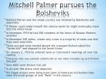 mitchell palmer pursues the bolsheviks
