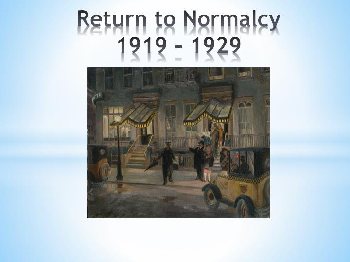 return to normalcy 1919 1929 n.