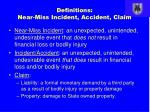 definitions near miss incident accident claim