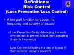definitions risk control loss prevention loss control