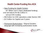 health center funding thru aca