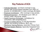 key features of aca