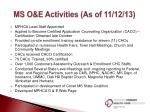 ms o e activities as of 11 12 13