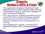 integrity member s gifts prizes