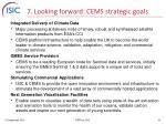 7 looking forward cems strategic goals