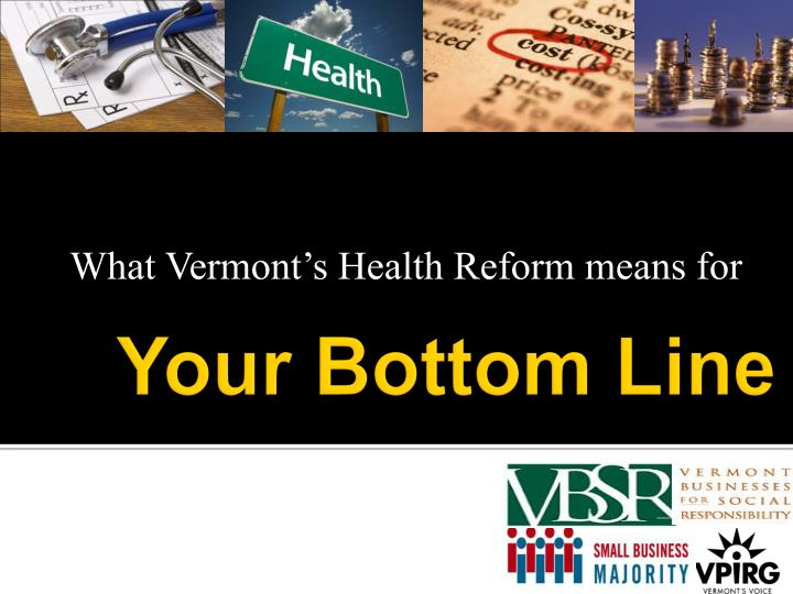 what vermont s health reform means for n.