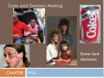 costs and decision making