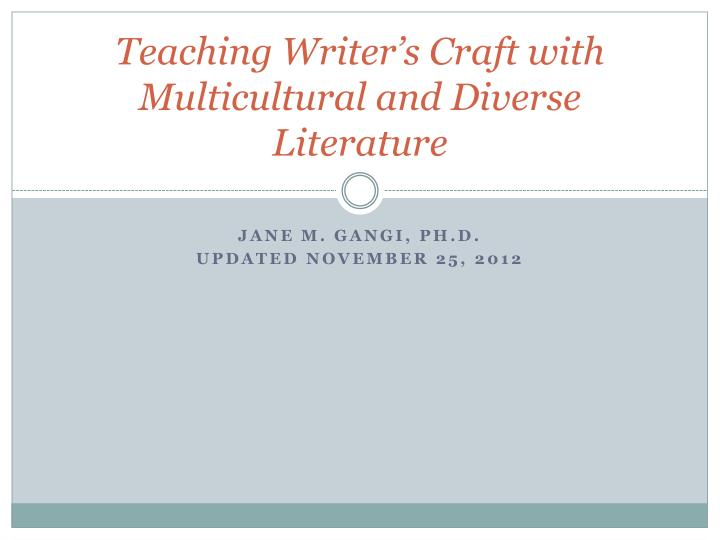 teaching writer s craft with multicultural and diverse literature n.