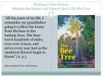 writing in first person stephen buchmann and diana cohn s the bee tree