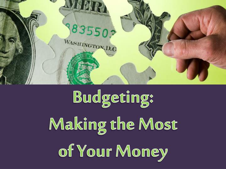 budgeting making the most of your money n.