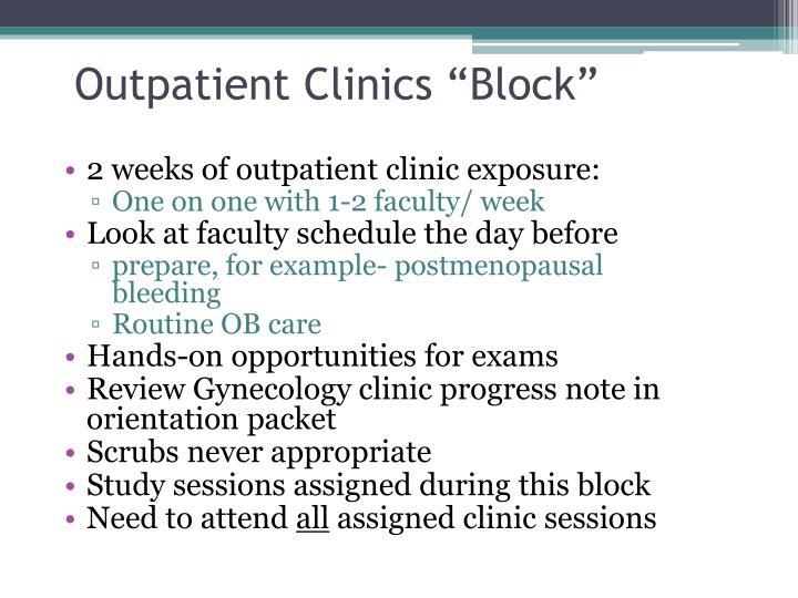 """Outpatient Clinics """"Block"""""""
