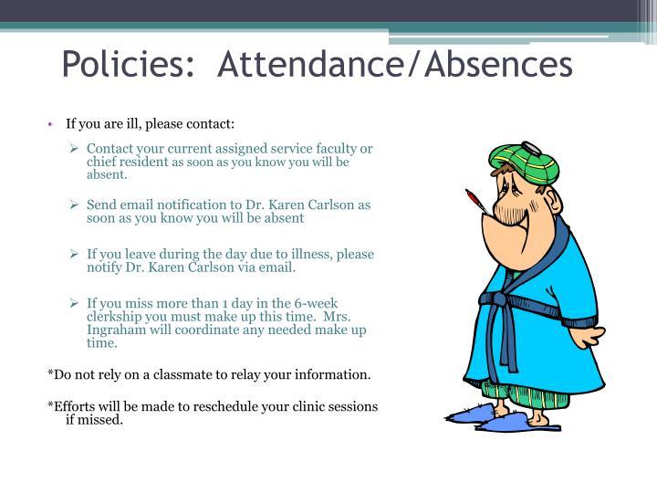 Policies:  Attendance/Absences