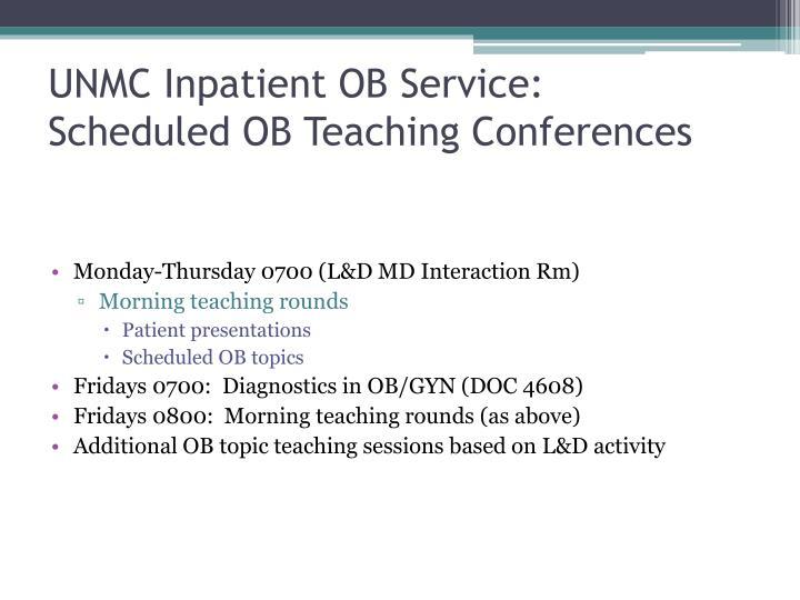 UNMC Inpatient OB Service: