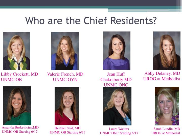 Who are the Chief Residents?