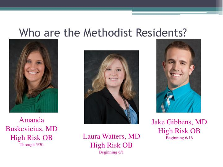 Who are the Methodist Residents?