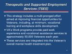 therapeutic and supported employment services tses