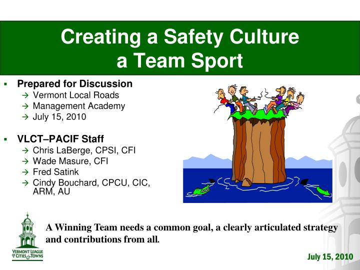 creating a safety culture a team sport n.