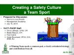 creating a safety culture a team sport