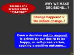 why we make decisions