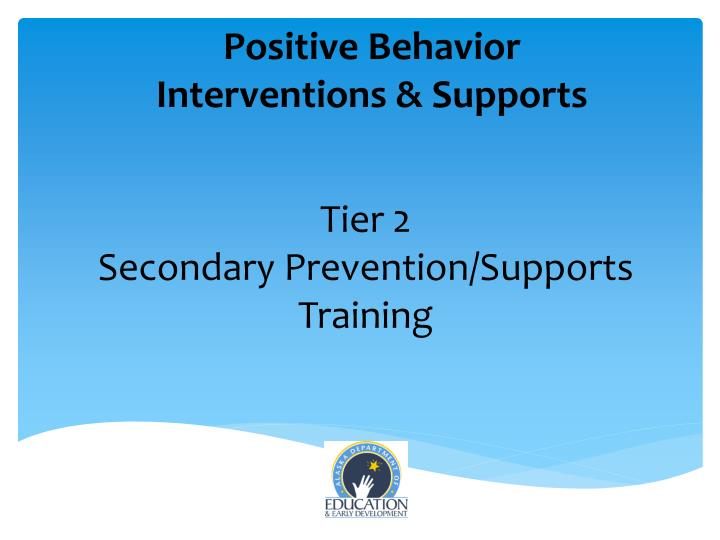 tier 2 secondary prevention supports training n.