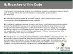 8 breaches of this code1