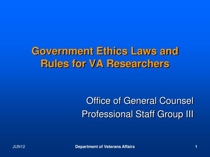 government ethics laws and rules for va researchers n.