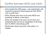 conflict between mco and aaas